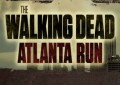 The Walking Dead Atlanta Run