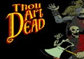 Thou Art Dea...